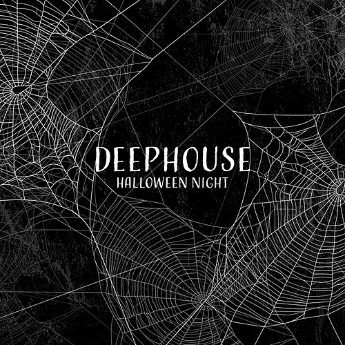 Deephouse Halloween Night by Various Artists