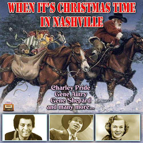 When Its Christmas Time In Nashville by Various Artists