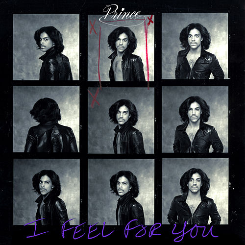 I Feel for You (Acoustic Demo) / I Feel for You by Prince