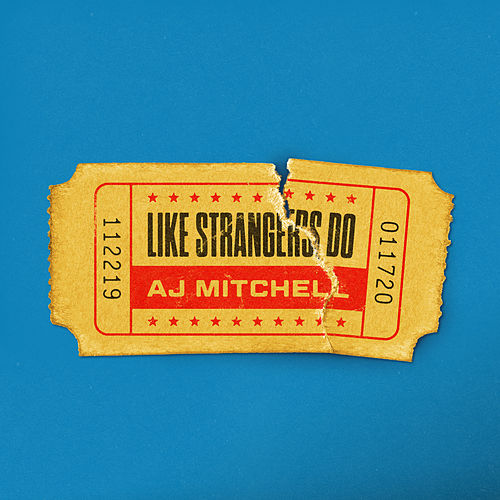 Like Strangers Do by AJ Mitchell
