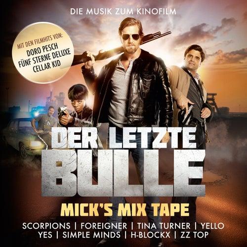 DER LETZTE BULLE - MICKs MIX TAPE von Various Artists