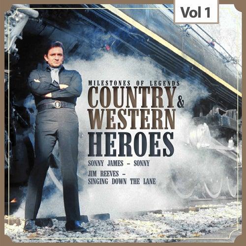 Milestones of Legends: Country & Western Heroes, Vol. 1 von Sonny James