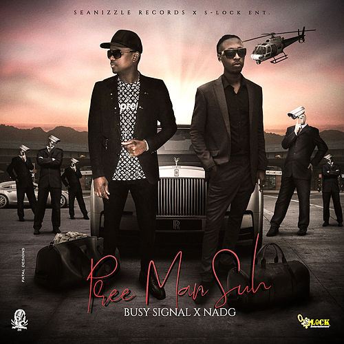 Pree Man Suh by Busy Signal
