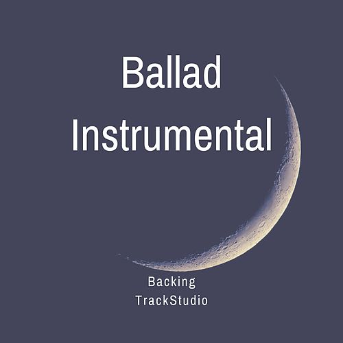 Ballad Instrumental by Backing TrackStudio