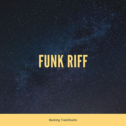 Funk Riff by Backing TrackStudio