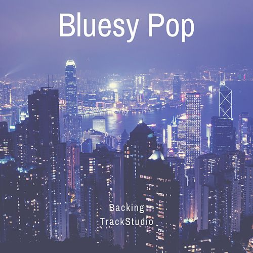 Bluesy Pop by Backing TrackStudio