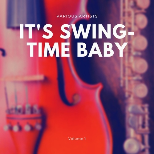 It's Swing-Time Baby, Vol. 1 von Various Artists