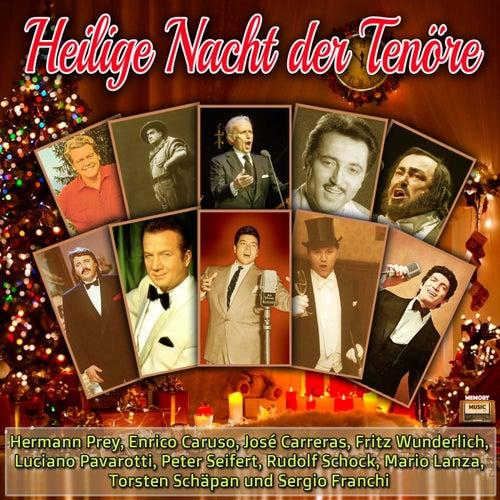 Heilige Nacht der Tenöre by Various Artists