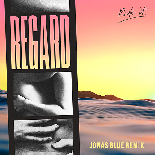Ride It (Jonas Blue Remix) de Regard