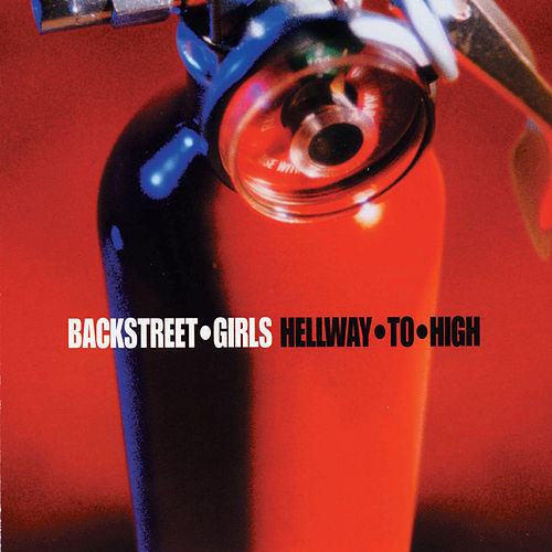 Hellway to High by Backstreet Girls