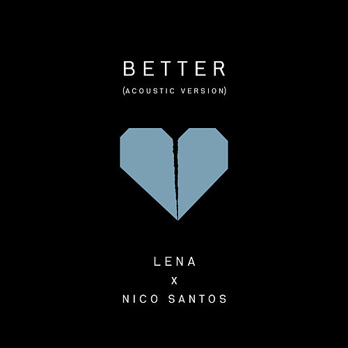 Better (Acoustic Version) by Lena