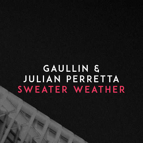Sweater Weather von Gaullin
