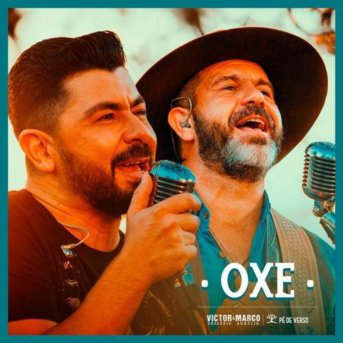 Oxe de Victor Gregório & Marco Aurélio