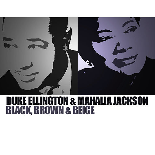 Black, Brown & Beige de Duke Ellington