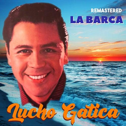 La Barca (Remastered) by Lucho Gatica