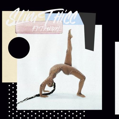 Slim Thicc by Dawn Richard