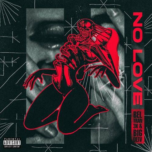 No Love de Beltran3k