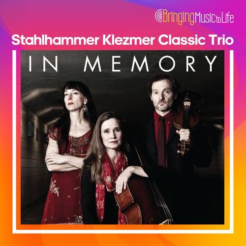 In Memory de Stahlhammer Klezmer Classic Trio