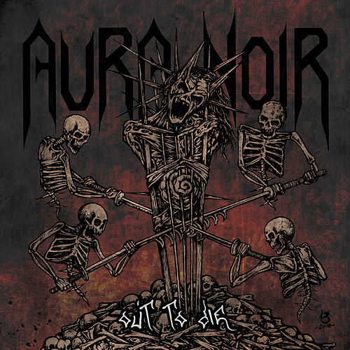 Out to Die by Aura Noir