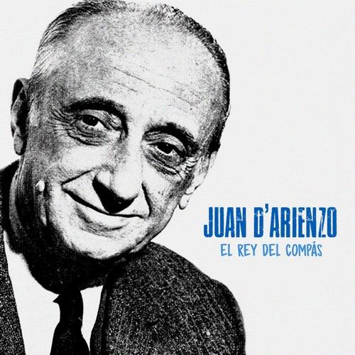 El Rey del Compás (Remastered) de Juan D'Arienzo