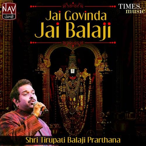 Jai Govinda Jai Balaji (Shree Tirupati Balaji Prarthana) - Single by Shankar Mahadevan