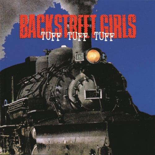 Tuff Tuff Tuff by Backstreet Girls