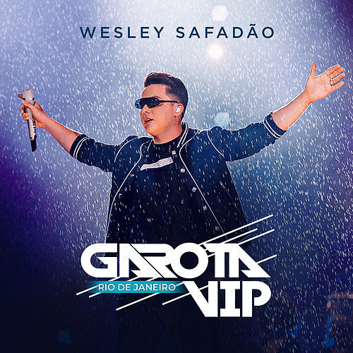 Garota Vip Rio De Janeiro (Ao Vivo) de Wesley Safadão