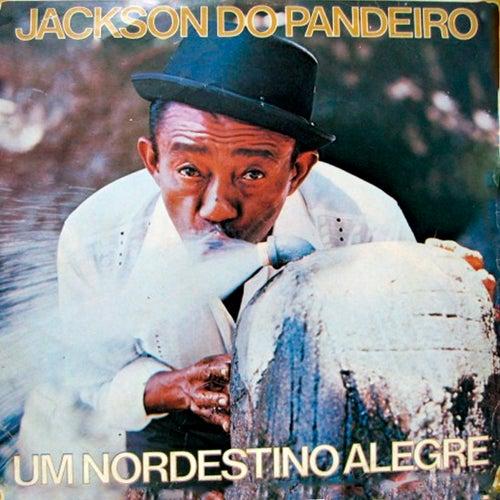 Um Nordestino Alegre de Jackson Do Pandeiro