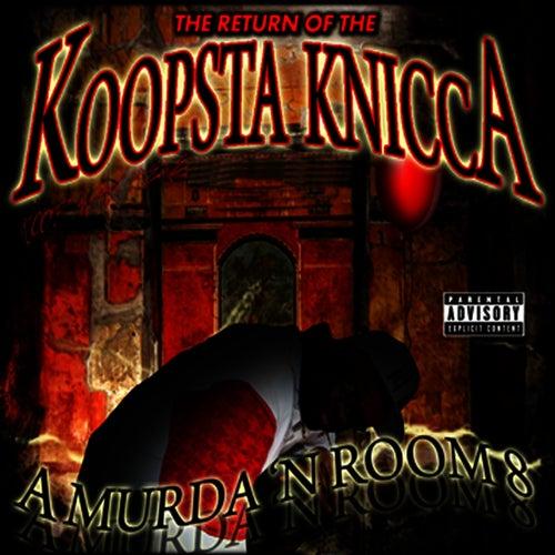 A Murder 'N Room 8 von Koopsta Knicca