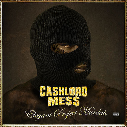 Elegant Project Murdah von CashLord Mess