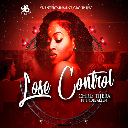 Lose Control by Chris Tijera