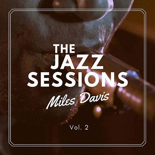 The Jazz Sessions, Vol. 2 de Miles Davis