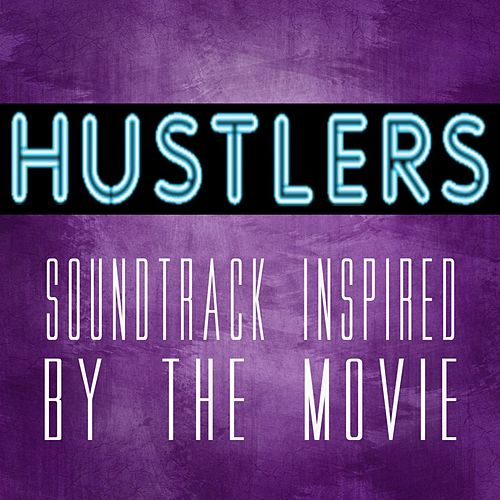 Hustlers (Soundtrack Inspired by the Movie) von Various Artists