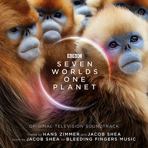 Seven Worlds One Planet (Original Television Soundtrack) van Hans Zimmer