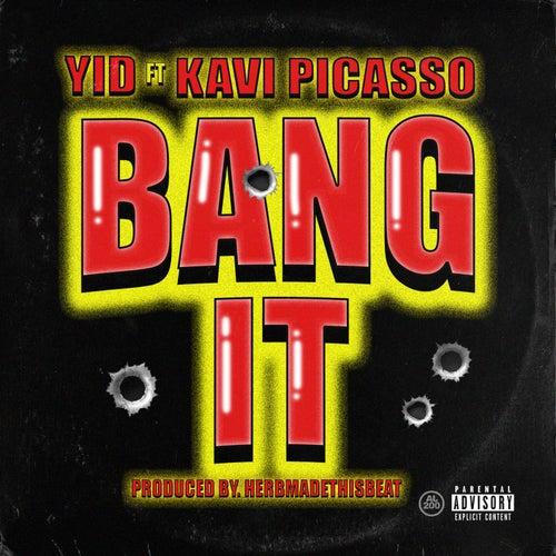 Bang It by Yid