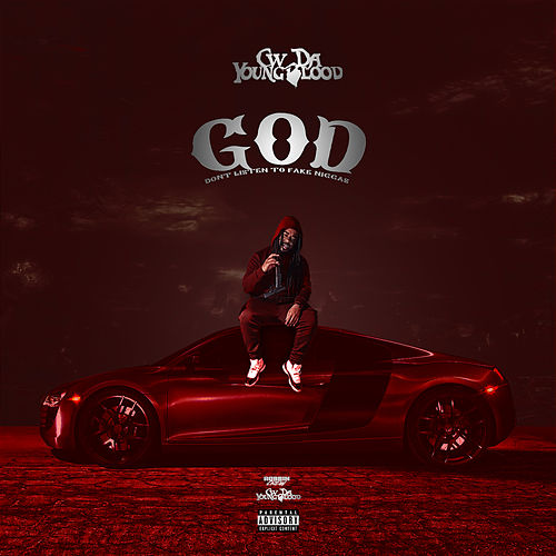 God Don't Listen to Fake Niggas de CW Da Youngblood