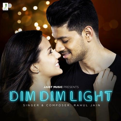 Dim Dim - Single von Rahul Jain