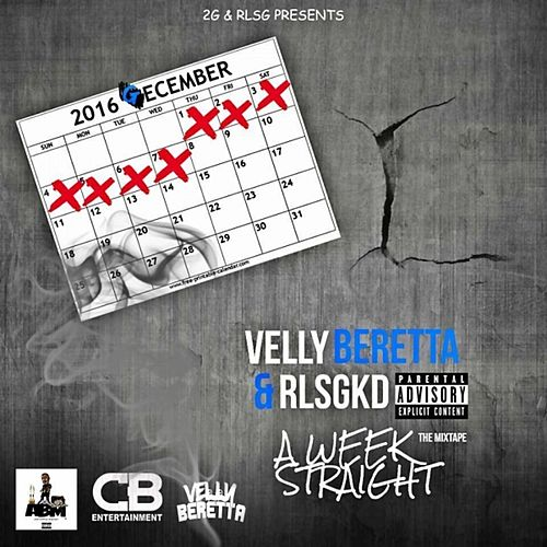 A Week Straight de Velly Beretta