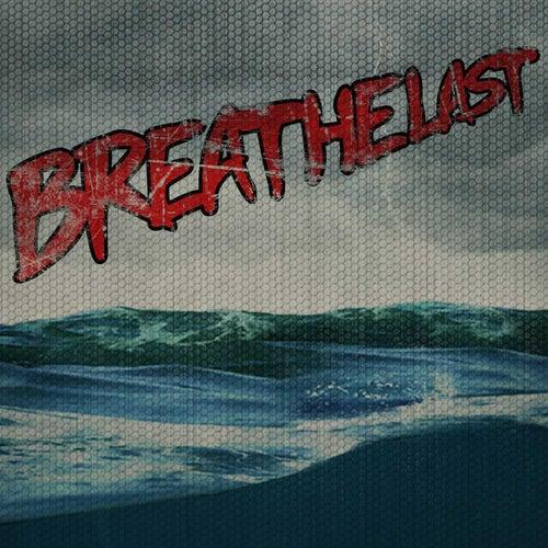 Breathelast by Breathelast