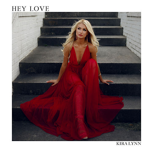 Hey Love by Kira Lynn