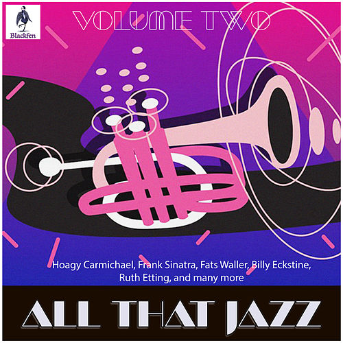 All That Jazz - Volume Two von Various Artists