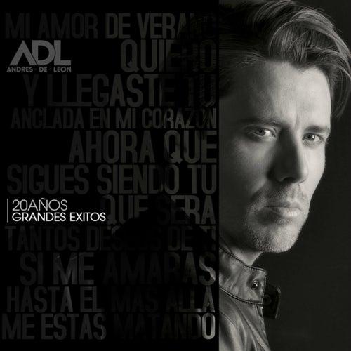 20 Años Grandes Éxitos de Andres De Leon