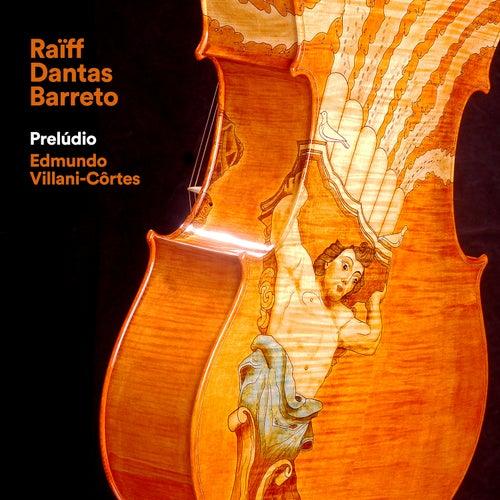 Prelúdio de Raïff Dantas Barreto