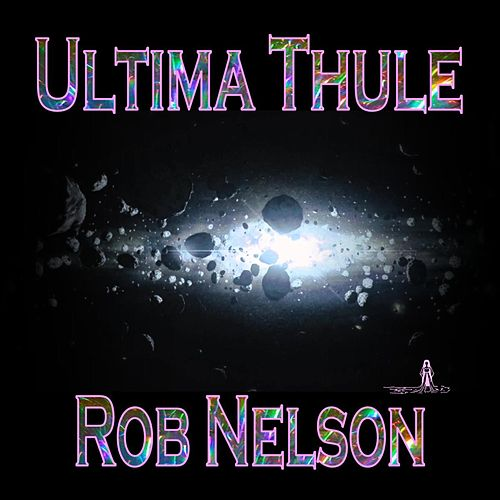Ultima Thule by Rob Nelson