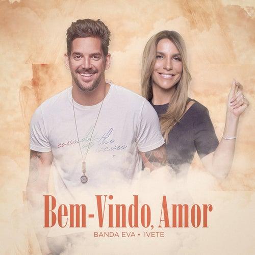 Bem Vindo, Amor (Ao Vivo Em Belo Horizonte / 2019) de Banda Eva