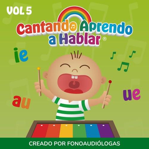 Cantando Aprendo a Hablar, Vol 5 by Cantando Aprendo a Hablar