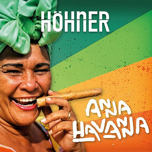 Anna Havanna von Höhner