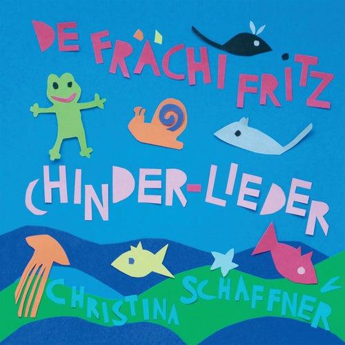 De frächi Fritz von Christina Schaffner