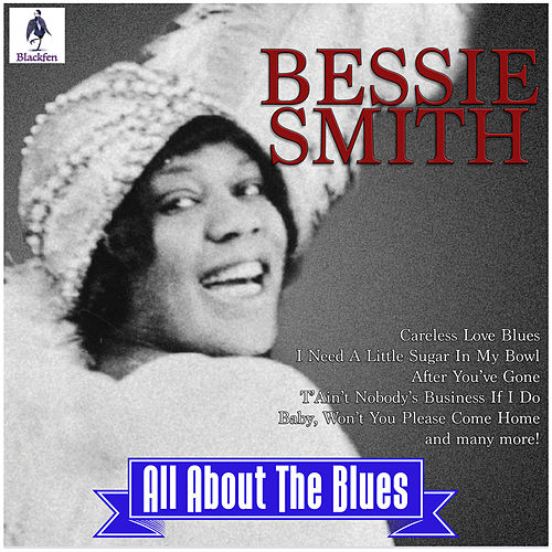 Bessie Smith - All About the Blues de Bessie Smith