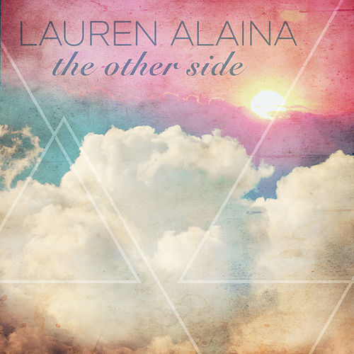 The Other Side by Lauren Alaina